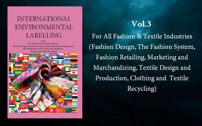 International Environmental Labelling Vol.3 Fashion and Textile
